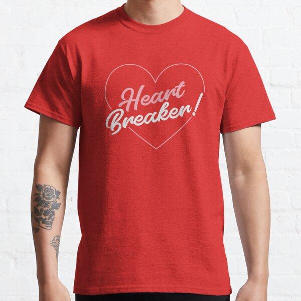 HEART BREAKER ! Classic T-Shirt