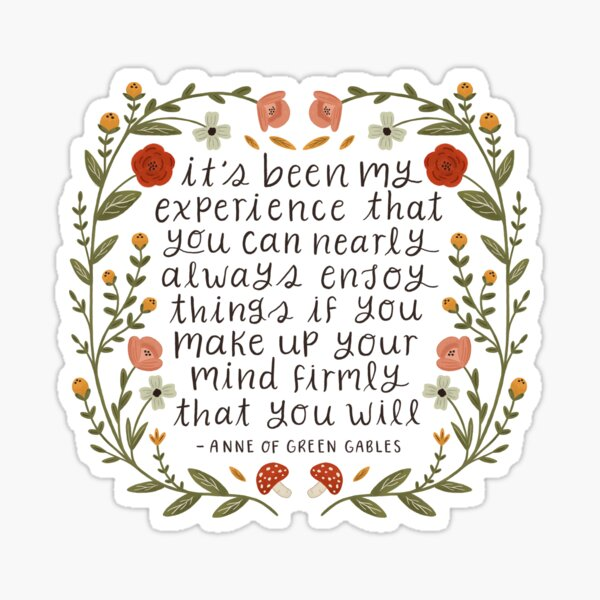 "Anne of Green Gables ""Enjoy Things"" Quote Sticker"