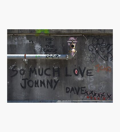 So much love Johnny... Photographic Print