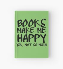 Books Make Me Happy Hardcover Journal