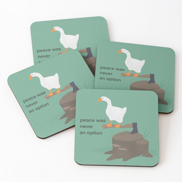 Untitled Goose Game Meme: Peace Was Never An Option Coasters (Set of 4)