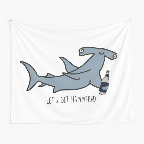 lets get hammered hammerhead shark  Tapestry