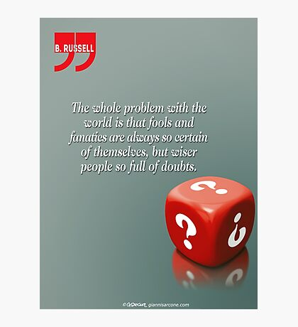 Doubt With Intelligence (Quotation) Photographic Print
