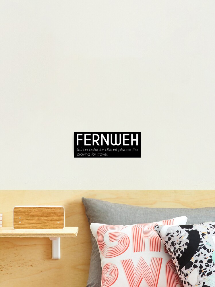 Fernweh Beautiful German Word White Photographic Print By Designite Redbubble