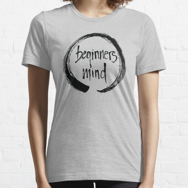 Beginners Mind Enso Essential T-Shirt