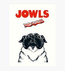 JOWLS Pug Movie Poster Parody Art Print