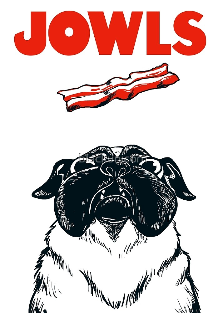 JOWLS Pug Movie Poster Parody by blackunicorn
