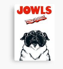 JOWLS Pug Movie Poster Parody Canvas Print