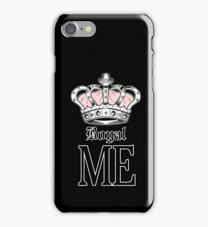 Royal Me - Pink (2) iPhone Case/Skin