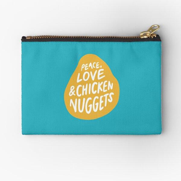 Peace, Love & Chicken Nuggets Zipper Pouch