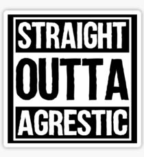 Straight Outta Agrestic Sticker