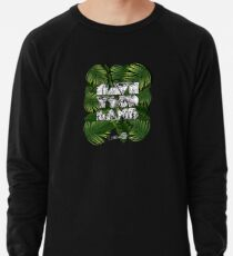 12 Lttrs - Save Your Land by High Wave Sweatshirt léger