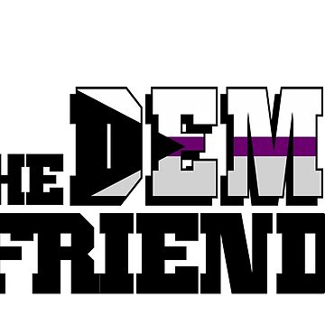 The DEMI Friend by violentboots