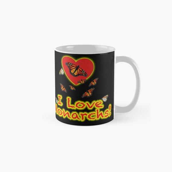 I Love Monarchs! - Mug Classic Mug