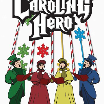 Caroling Hero by redtutto