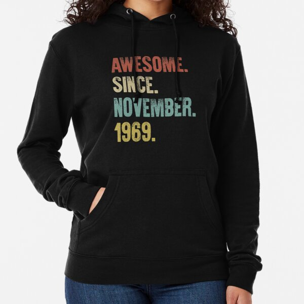 Retro Vintage 50th Birthday Awesome Since November 1969 Lightweight Hoodie