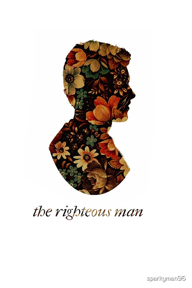 The Righteous Man by sparkyman96