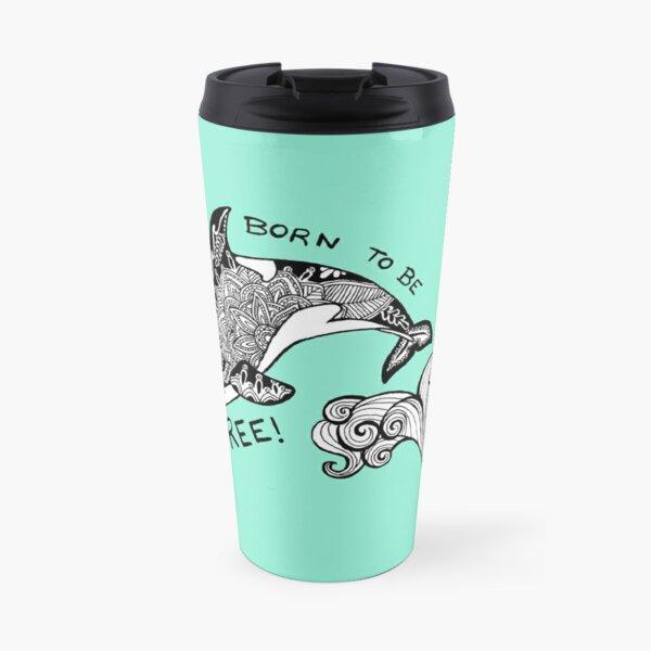 Born To Be Free Orca Zentangle Travel Mug
