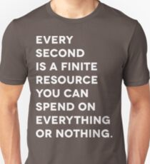 Every Second (White Letter Version) Unisex T-Shirt