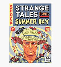Strange Tales from Summer Bay Photographic Print