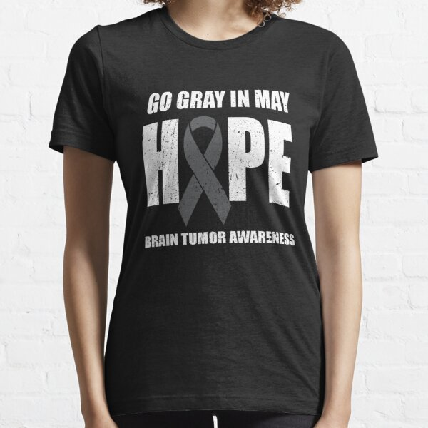 Go Gray In May Hope Brain Tumor Awareness Matters Gray Ribbon Essential T-Shirt