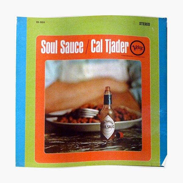 Cal Tjader, Soul Sauce, Jazz, Latin, Salsa, Merengue, Latin Jazz, soul, funk Poster