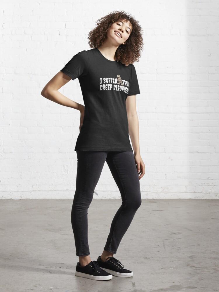 Alternative Ansicht von I Suffer From Creep Disorders - Mummy Costume Essential T-Shirt