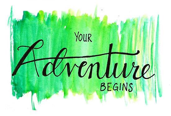 Your Adventure Begins by Amanda Muhich