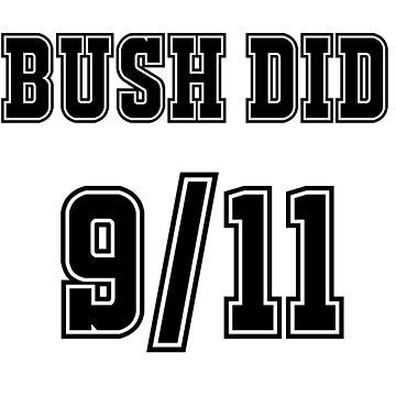 Bush Did 9/11 by DanielPlease