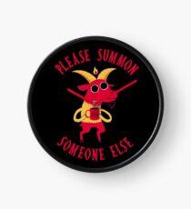 Summon Someone Else Clock