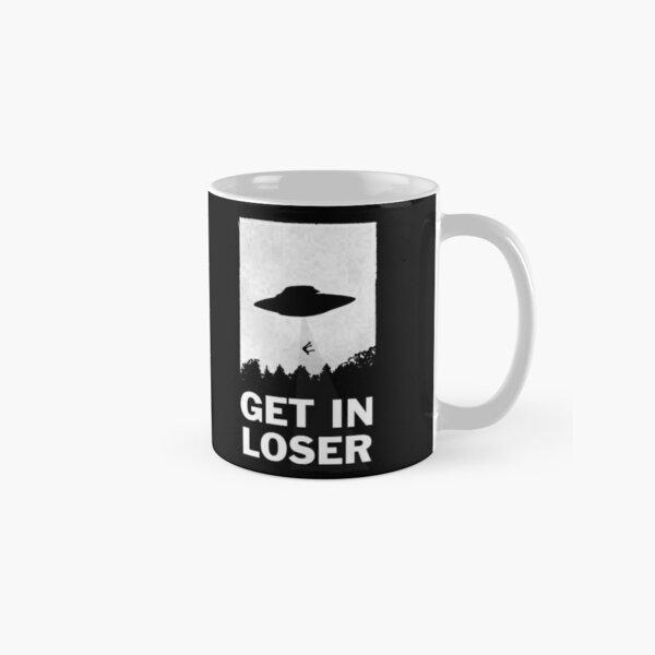 Get In Loser Classic Mug