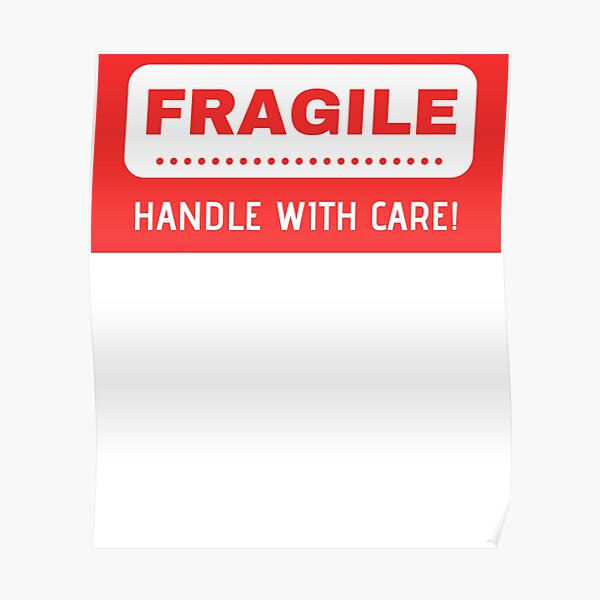 Fragile Handle With Care - decals Poster