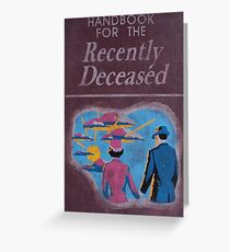 Handbook for the recently deceased Greeting Card