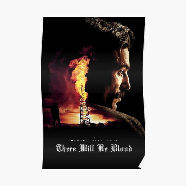 There Will Be Blood Poster Poster