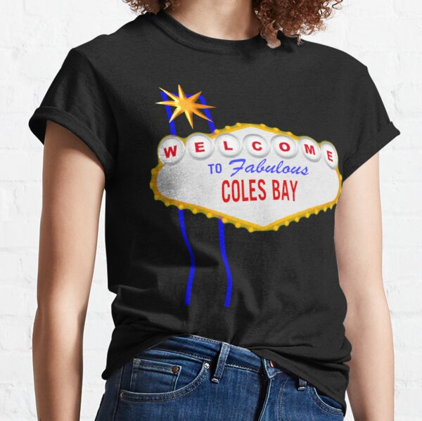 Welcome to Fabulous Coles Bay Classic T-Shirt
