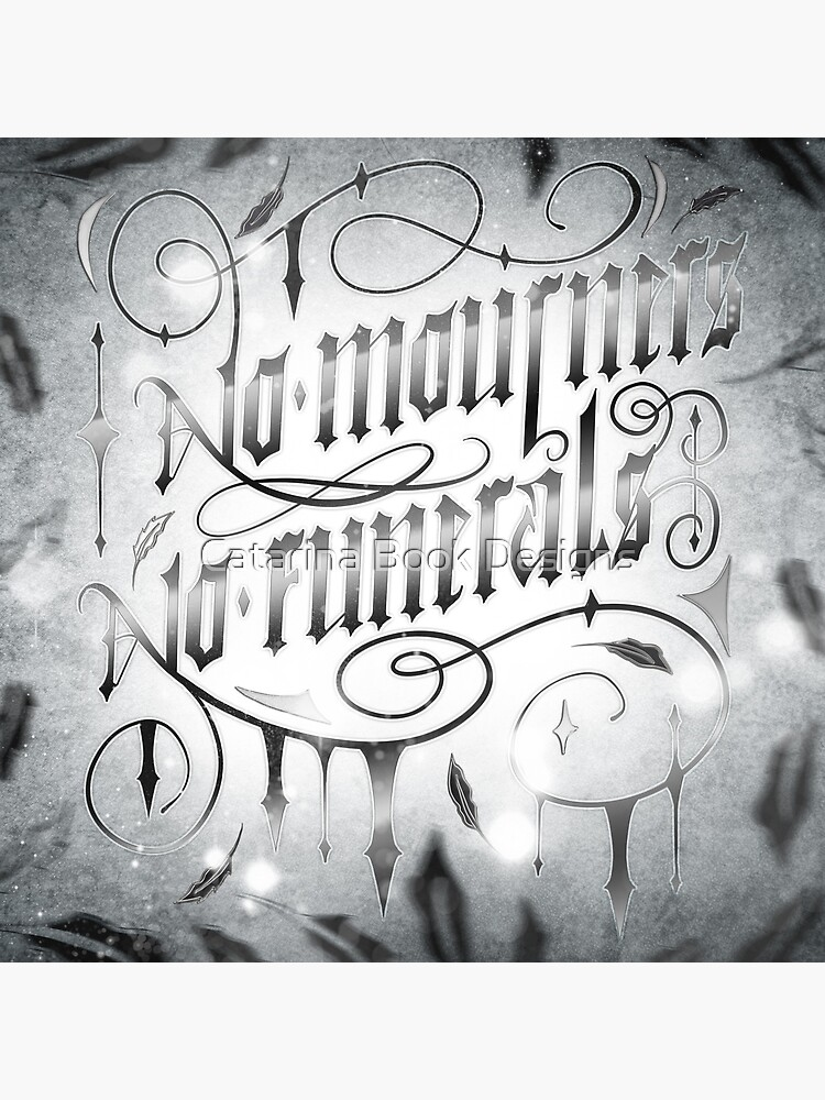 NO MOURNERS NO FUNERALS by catarinadesigns