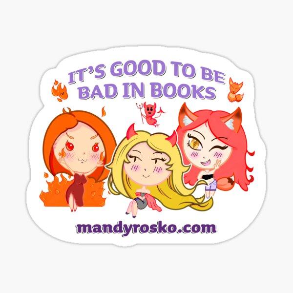 It's good to be bad - chibi girls Sticker