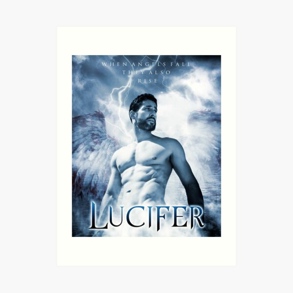 Lucifer Morningstar - When Angels Fall They Also Rise Art Print