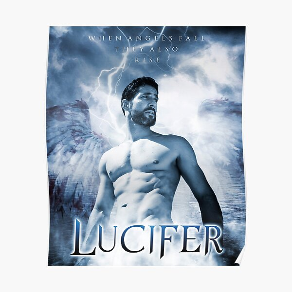 Lucifer Morningstar - When Angels Fall They Also Rise Poster