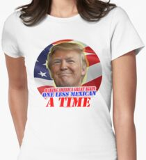 Trump One Less Mexican a Time Women's Fitted T-Shirt