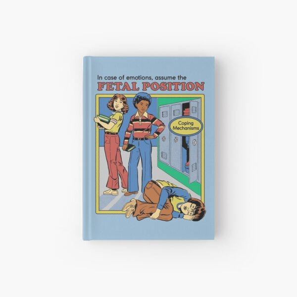 Assume the Fetal Position  Hardcover Journal