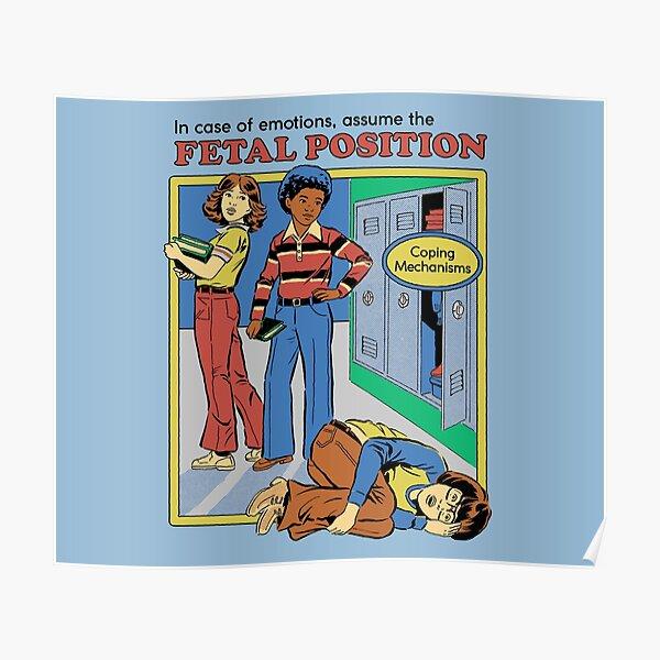 Assumer la position fœtale Poster