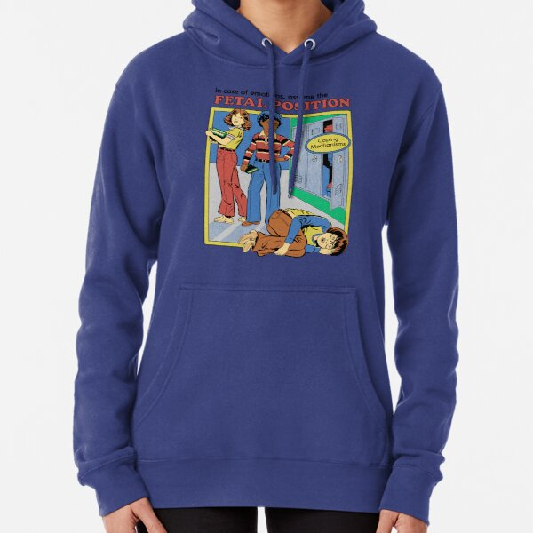 Assume the Fetal Position  Pullover Hoodie