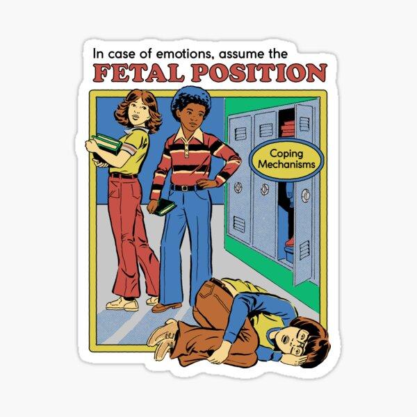 Nehmen Sie die fetale Position ein Sticker