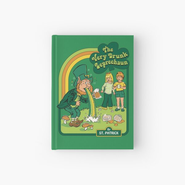 The Very Drunk Leprechaun Hardcover Journal