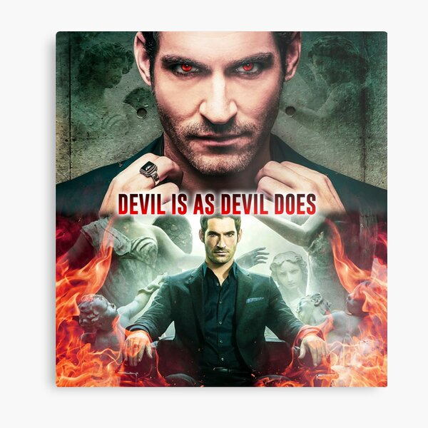 Lucifer - Devil is as Devil Does Metal Print