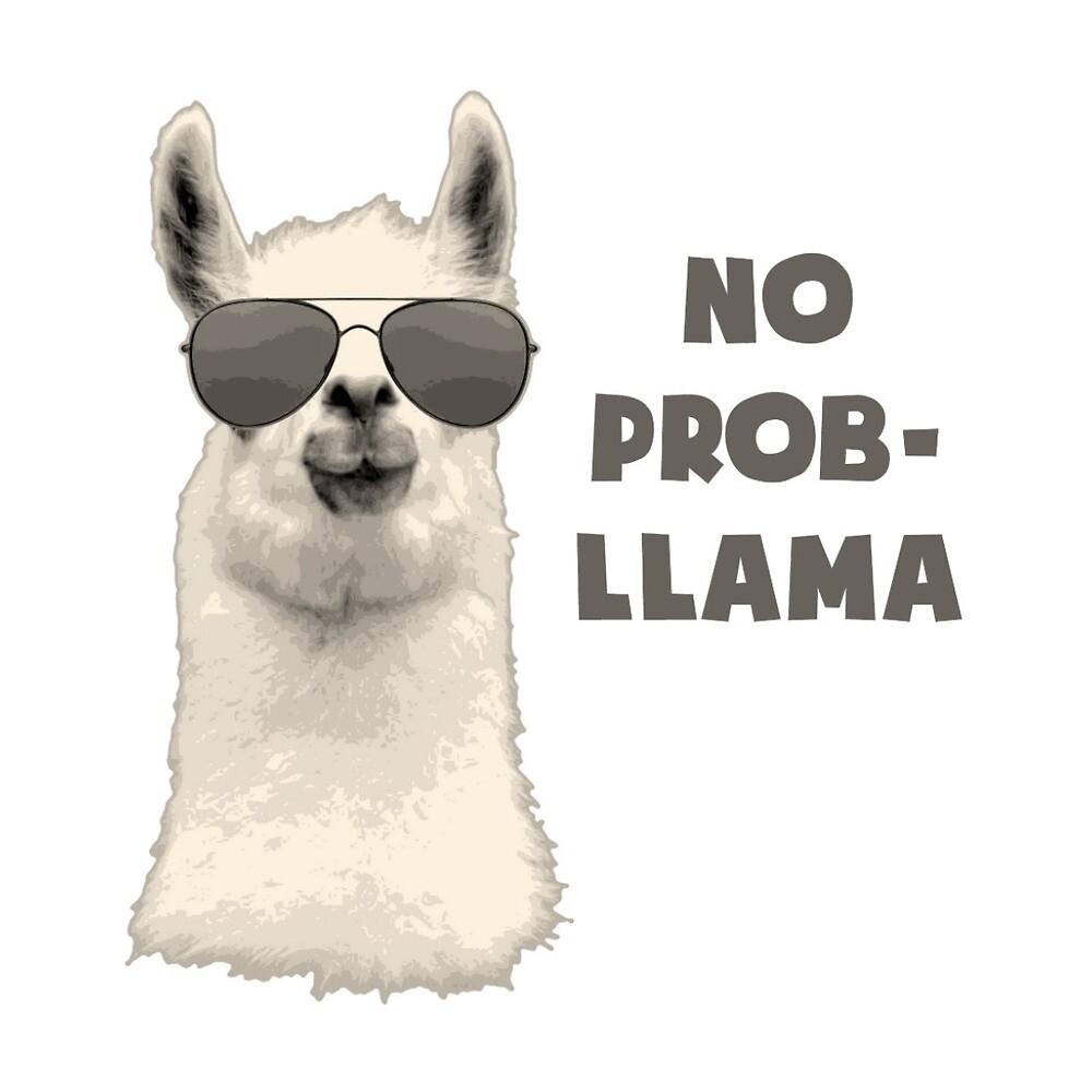 Quot No Prob Llama Quot By Simonesayss Redbubble