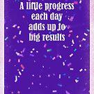 A Little Progress Each Day Blue Purple Confetti Design by hurmerinta