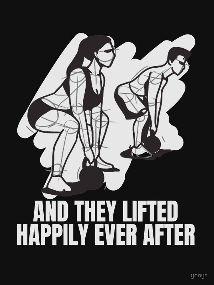 And They Lifted Happily Ever After - Gym Couple by yeoys