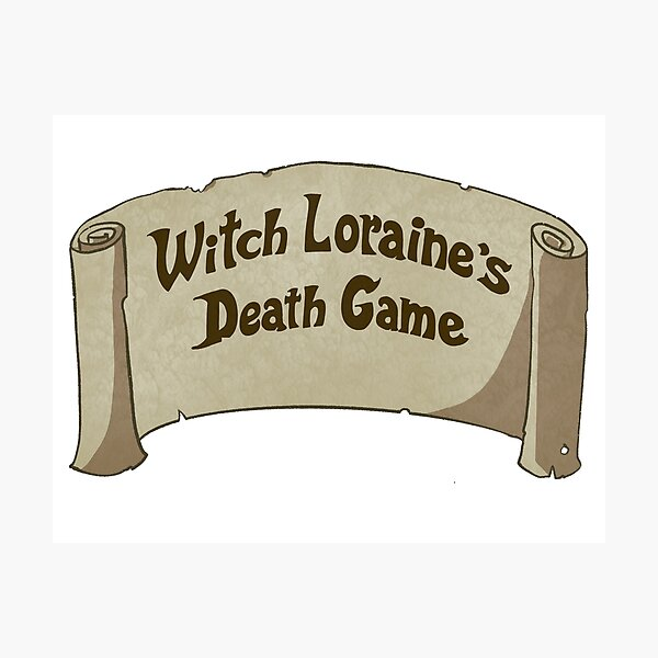 Witch Loraine's Death Game Photographic Print